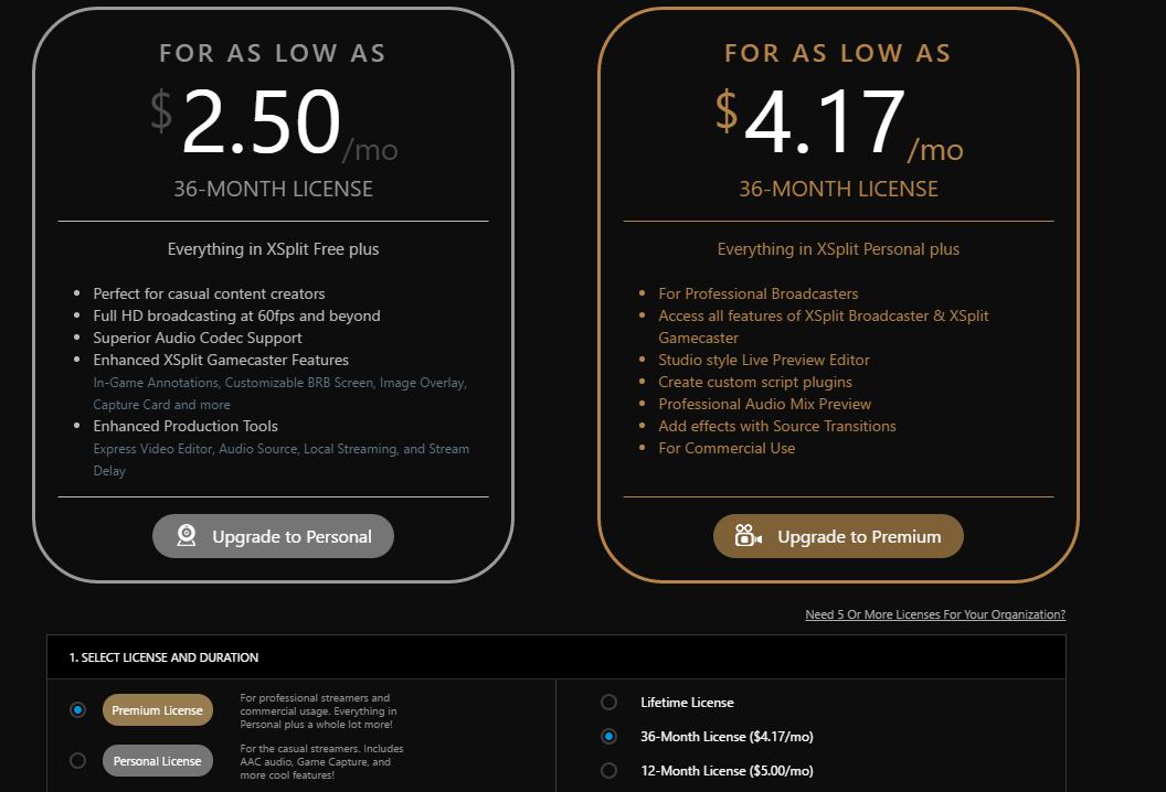 XSplit kostar från ca 35kr/månad upp till ca 3500kr i engångskostand för en licens som gäller livet ut.